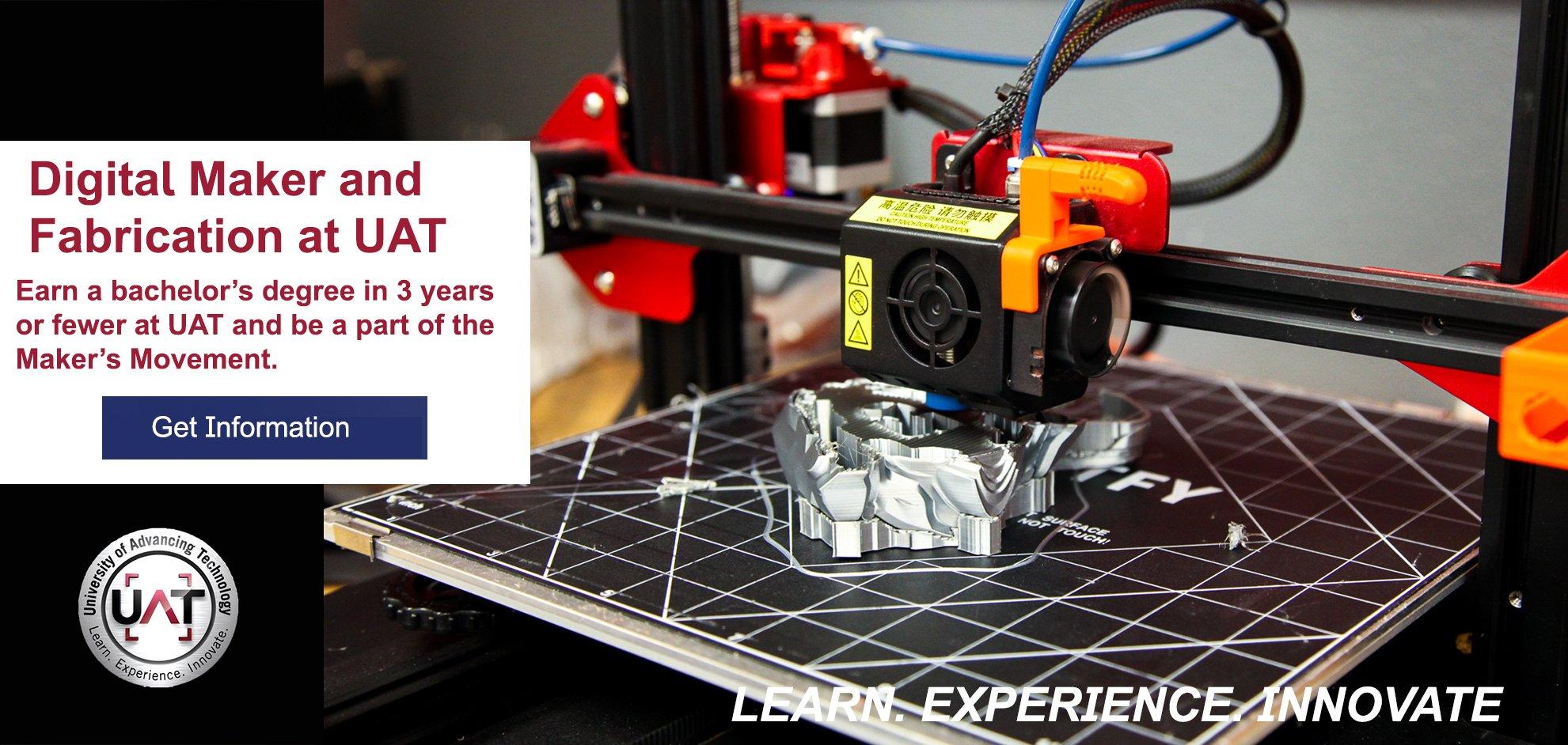 Digital Maker Degree at University of Advancing Technology